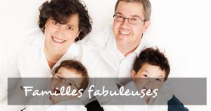 Familles fabuleuses